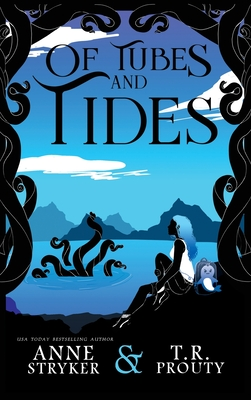 Of Tubes and Tides Cover Image