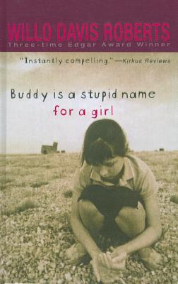 Buddy Is a Stupid Name for a Girl Cover Image