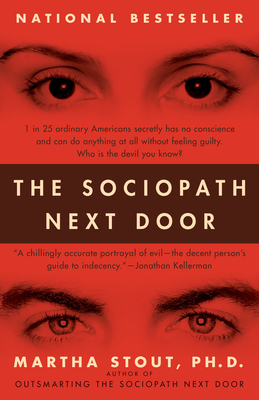 The Sociopath Next Door: The Ruthless Versus the Rest of Us Cover Image