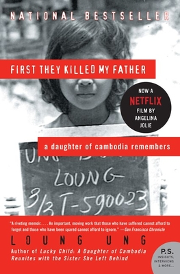 First They Killed My Father: A Daughter of Cambodia Remembers (P.S.) Cover Image