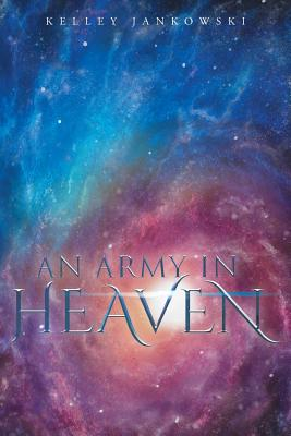 An Army in Heaven Cover Image