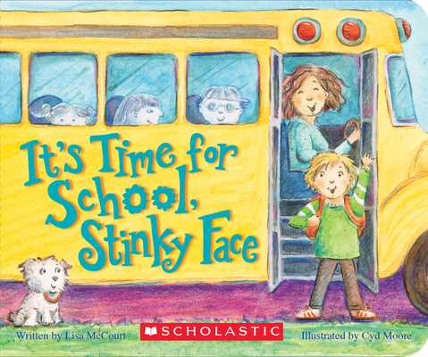 It's Time for School, Stinky Face (Board Book) Cover Image