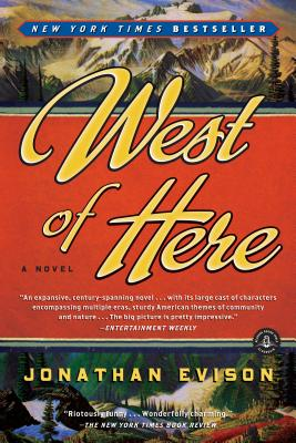 West of Here Jonathan Evison