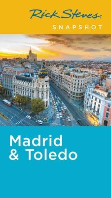 Rick Steves Snapshot Madrid & Toledo Cover Image