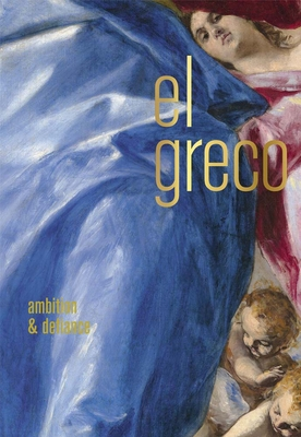 El Greco: Ambition and Defiance Cover Image