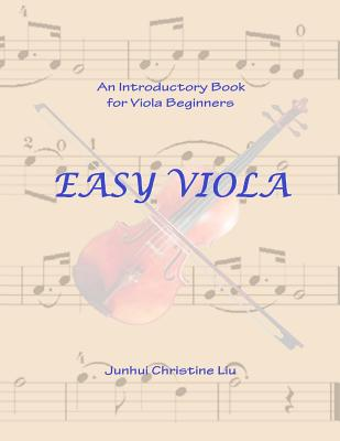Easy Viola: An Introductory Book for Viola Beginners Cover Image