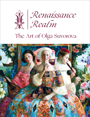 Renaissance Realm: The Art of Olga Suvorova Cover Image