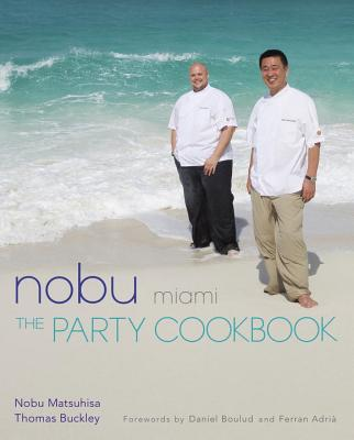 Nobu Miami: The Party Cookbook Cover Image
