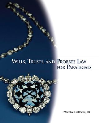 Wills, Trusts, and Probate Law for Paralegals Cover Image