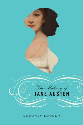 The Making of Jane Austen Cover Image