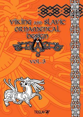 Viking and Slavic Ornamental Designs : Volume 3 Cover Image