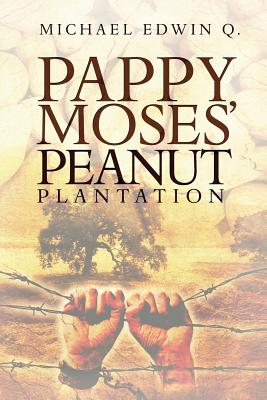 Pappy Moses' Peanut Plantation Cover Image