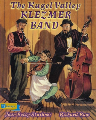 The Kugel Valley Klezmer Band (PJ Library) Cover Image