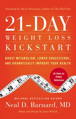 21-Day Weight Loss Kickstart: Boost Metabolism, Lower Cholesterol, and Dramatically Improve Your Health Cover Image
