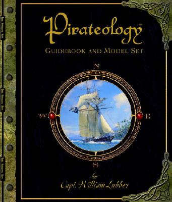Pirateology Guidebook and Model Set [With Pirate Ship Model] Cover Image