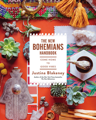 The New Bohemians Handbook: Come Home to Good Vibes Cover Image