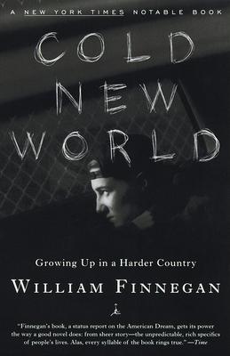 Cold New WorldWilliam Finnegan