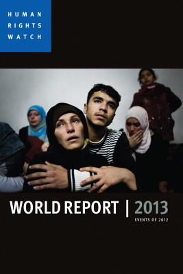 Human Rights Watch World Report: Events of 2012 Cover Image