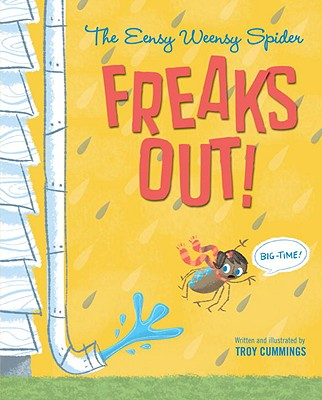 The Eensy Weensy Spider Freaks Out! (Big-Time!) Cover