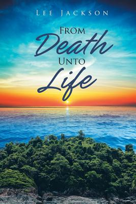 From Death Unto Life Cover Image