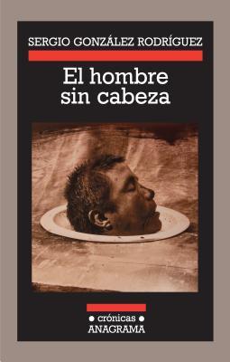 El Hombre Sin Cabeza Cover Image