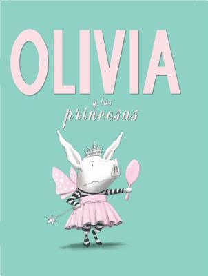 Olivia y las Princesas Cover Image