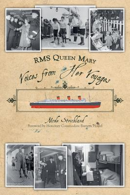 RMS Queen Mary: Voices from Her Voyages Cover Image