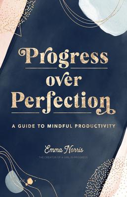 Progress Over Perfection (Bargain Edition)