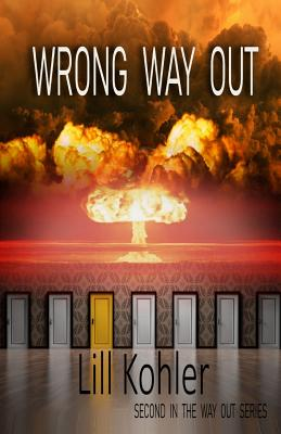Wrong Way Out: Second in The Way Out Series Cover Image