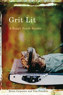 Grit Lit: A Rough South Reader Cover Image