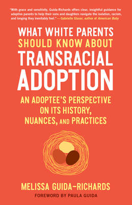 Cover for What White Parents Should Know about Transracial Adoption