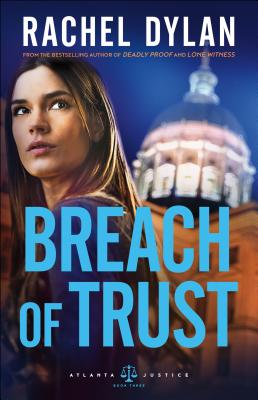 Cover for Breach of Trust (Atlanta Justice #3)