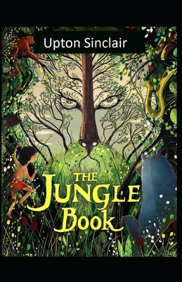 The Jungle: Illustrated Edition Cover Image