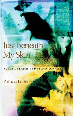 Just Beneath My Skin Cover