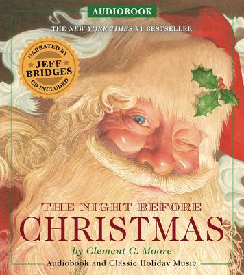 The Night Before Christmas Audiobook: Narrated by Academy Award-Winner Jeff Bridges Cover Image