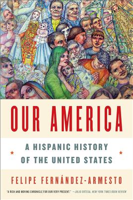 Our America: A Hispanic History of the United States Cover Image