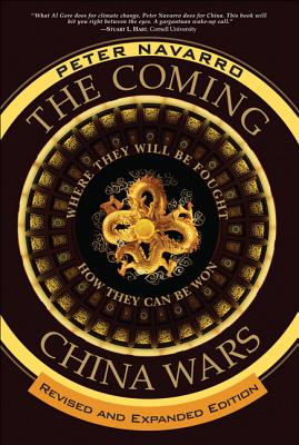 The Coming China Wars: Where They Will Be Fought and How They Can Be Won Cover Image