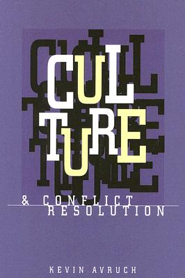 Culture and Conflict Resolution (Cross-Cultural Negotiation Books) Cover Image