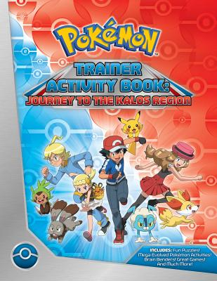 Pokemon Trainer Activity Book: Journey to the Kalos Region Cover Image