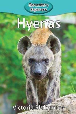 Hyenas (Elementary Explorers #101) Cover Image