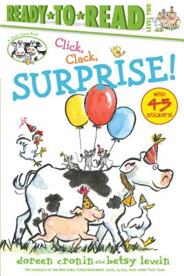 Cover for Click, Clack, Surprise!/Ready-to-Read Level 2 (A Click Clack Book)