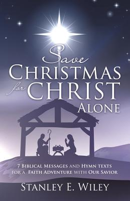 Save Christmas for Christ Alone Cover Image