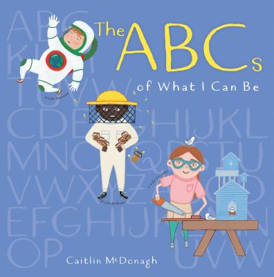 Cover for The ABCs of What I Can Be