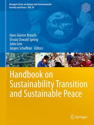 Handbook on Sustainability Transition and Sustainable Peace Cover Image