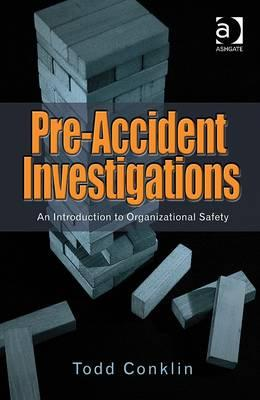 Pre-Accident Investigations: An Introduction to Organizational Safety Cover Image