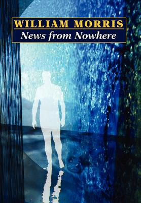 News from Nowhere (Wildside Classics) Cover Image