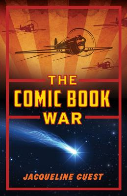 The Comic Book War Cover Image