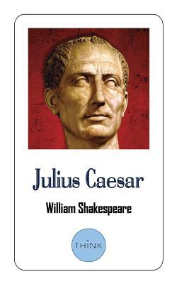 Julius Caesar: The Life and Death of Julius Caesar Cover Image