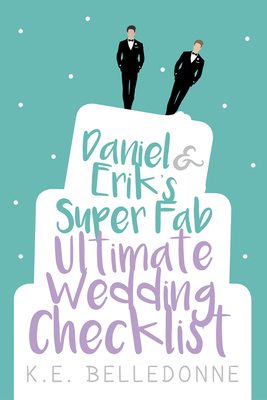 Daniel & Erik's Super Fab Ultimate Wedding Checklist Cover