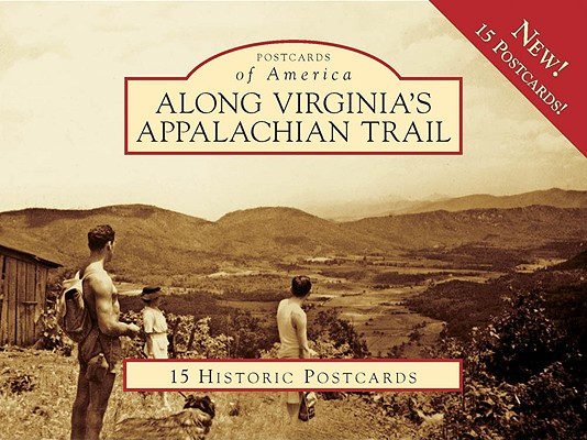 Along Virginia's Appalachian Trail (Postcards of America (Looseleaf)) Cover Image